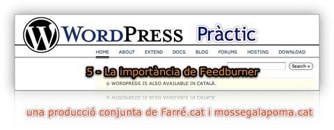 WordPress Practic 5 - La importància de FeedBurner