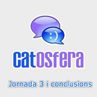 catosfera tercera jornada i conclusions