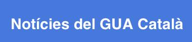 Notícies del GUA Català