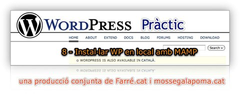 WordPress Practic 8 - Instal.lar WP en local amb MAMP